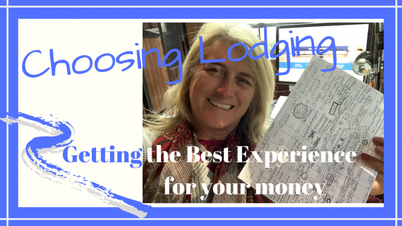 Choosing Lodging Best Experience for Your Money, Choosing Lodging // How to Get the Best Experience for your Money