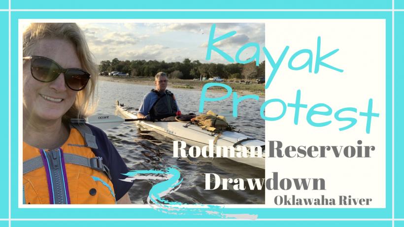 , Oklawaha River Kayak Protest // Rodman Reservoir Drawdown // Deep Water Happy