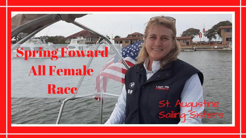 , 2020 SPRING FOWARD RACE // ST. AUGUSTINE SAILING SISTERS // Deep Water Happy
