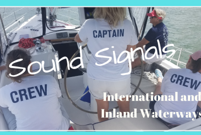 SOUND SIGNALS FOR INTERNATIONAL AND INLAND WATERWAYS, SOUND SIGNALS FOR INTERNATIONAL AND INLAND WATERWAYS // Deep Water Happy