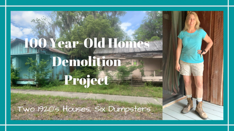 100 Year-Old Homes Demolition Project // Two 1920's Houses 6 Dumpsters // Deep Water Happy, 100 YEAR-OLD HOMES DEMOLITION PROJECT // TWO 1920'S HOUSES & 6 DUMPSTERS // Deep Water Happy